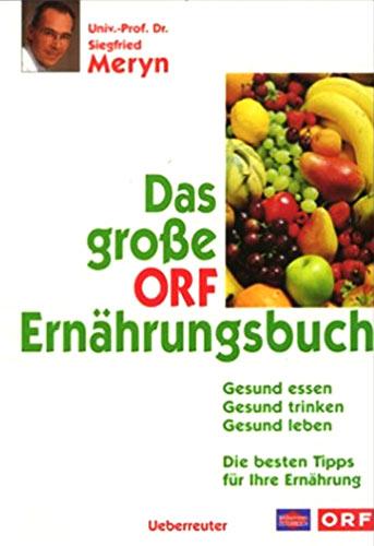 Buchcover: Das große ORF-Ernährungsbuch