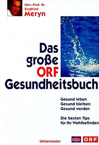 Buchcover: Das große ORF Gesundheitsbuch