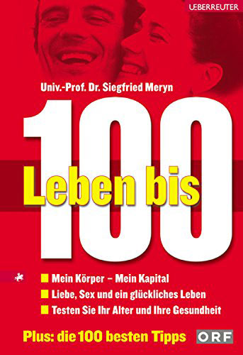 Buchcover: Leben bis 100 (Siegfried Meryn)